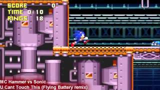 MC Hammer vs Sonic - Can't Touch This Battery (DJYuzoboy)