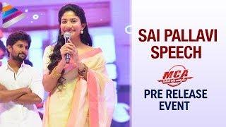Sai Pallavi Cute Speech MCA Telugu Movie Pre Release Event Nani DSP Dil Raju MCA