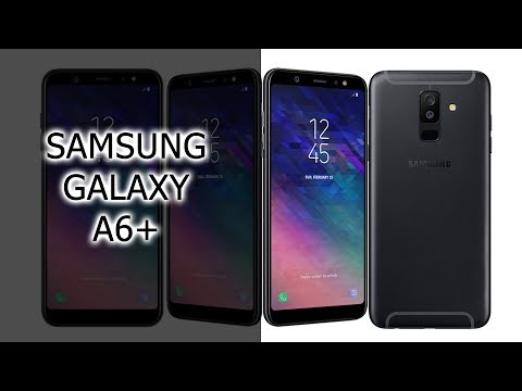 Обзор Samsung Galaxy A6 Plus (2018)