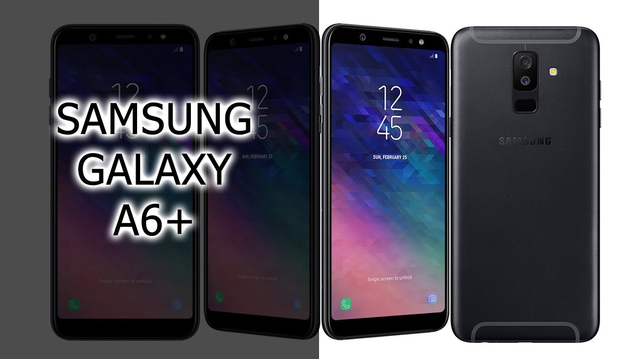 samsung galaxy a6 plus 2018 youtube. Black Bedroom Furniture Sets. Home Design Ideas