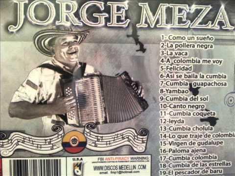 JORGE MEZA cumbias