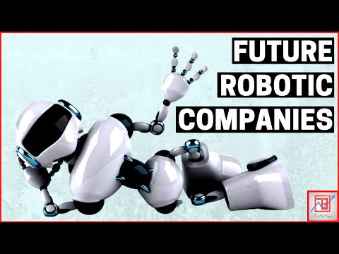 Robotic Companies On The Rise | Future Business