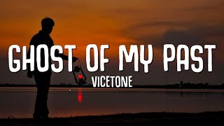 Vicetone - Ghost Of My Past (Lyrics) ft. Emily Falve