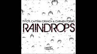 Raindrops - Fytch, Captain Crunch, Carmen Forbes - (flinch Remix)