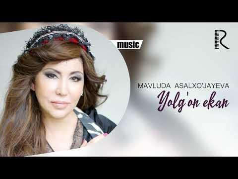 Mavluda Asalxo'jayeva - Yolg'on ekan   Мавлуда Асалхужаева - Ёлгон экан (music version)