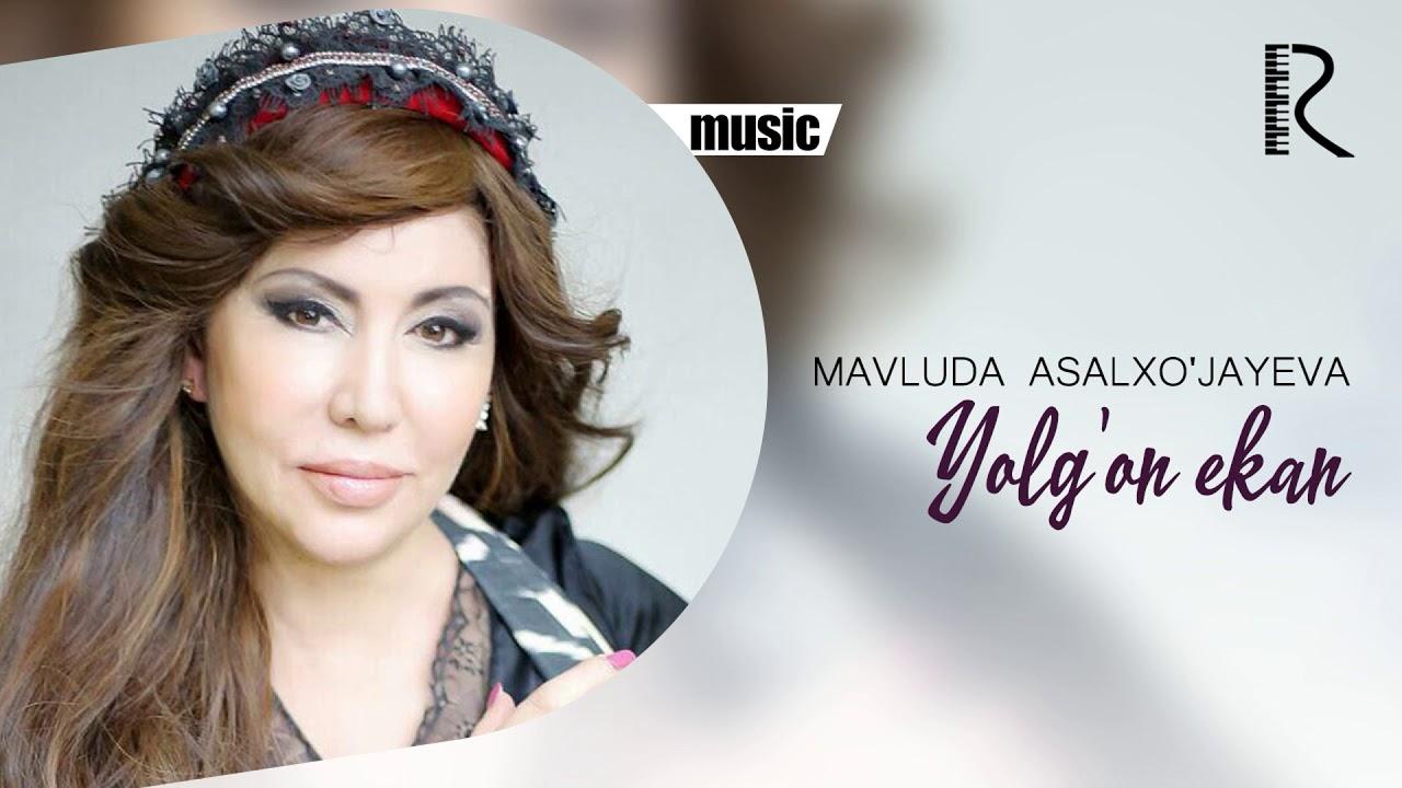 Mavluda Asalxo'jayeva - Yolg'on ekan   Мавлуда Асалхужаева - Ёлгон экан (music version) #U