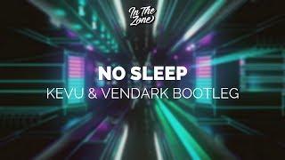 Martin Garrix feat. Bonn - No Sleep (KEVU & Vendark Bootleg)