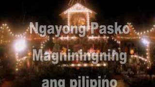 Ngayong Pasko Magniningning Ang Pilipino. . .