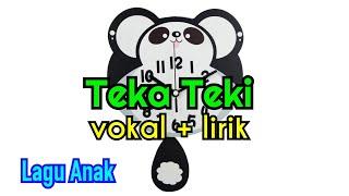 VOKAL + LIRIK Lagu Anak