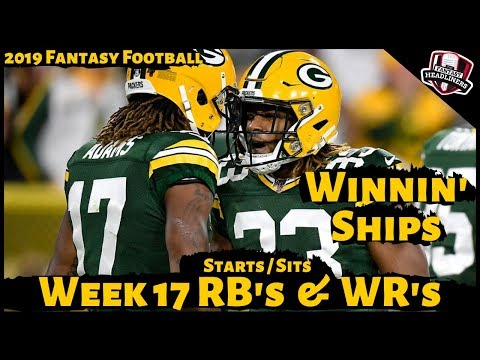 2019 Fantasy Football Advice - Week 17 Running Back/ Wide Receiver - Start Or Sit? Every Match Up