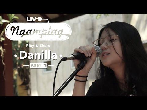 NGAMPLAG - Danilla