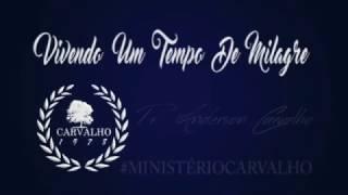 Baixar PR ANDERSON CARVALHO / VIVENDO UM TEMPO DE MILAGRE