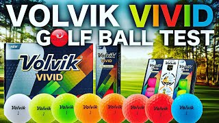 NEW VOLVIK VIVID GOLF BALLS TESTED