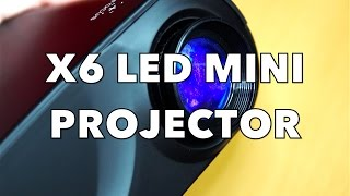$40 X6 Mini LED Projector Review