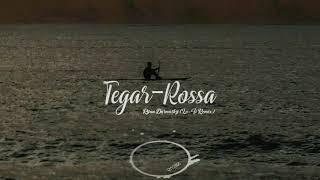 Rossa - Tegar (Lo-Fi Remix) Terbaru 2021