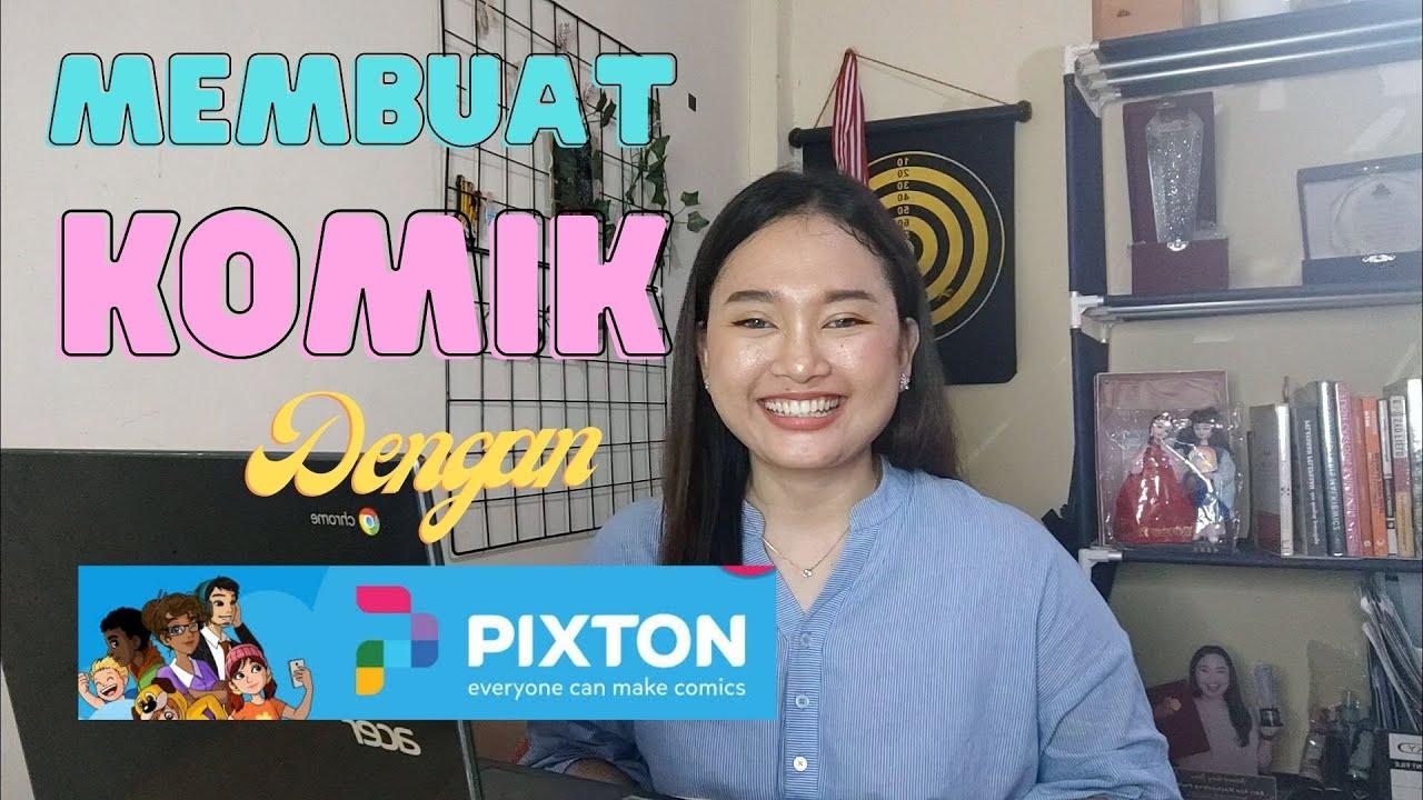 Membuat Komik dengan Mudah Menggunakan PIXTON | Project Based Learning