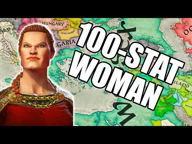 100 STAT WOMAN - Chadette conquers everything in Crusader Kings 3