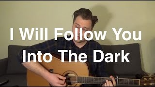 TOM BUTLER - I WILL FOLLOW YOU INTO THE DARK (For Katy and Jay)
