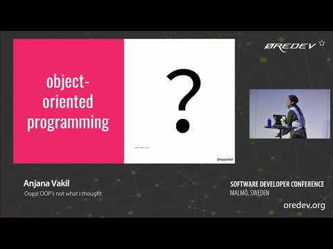 Anjana Vakil - Oops! OOP's not what I thought | Øredev 2018