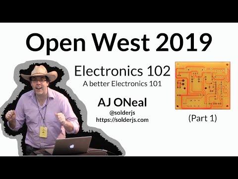 openwest-2019---electronics-102-(part-1):-a-better-electronics-101