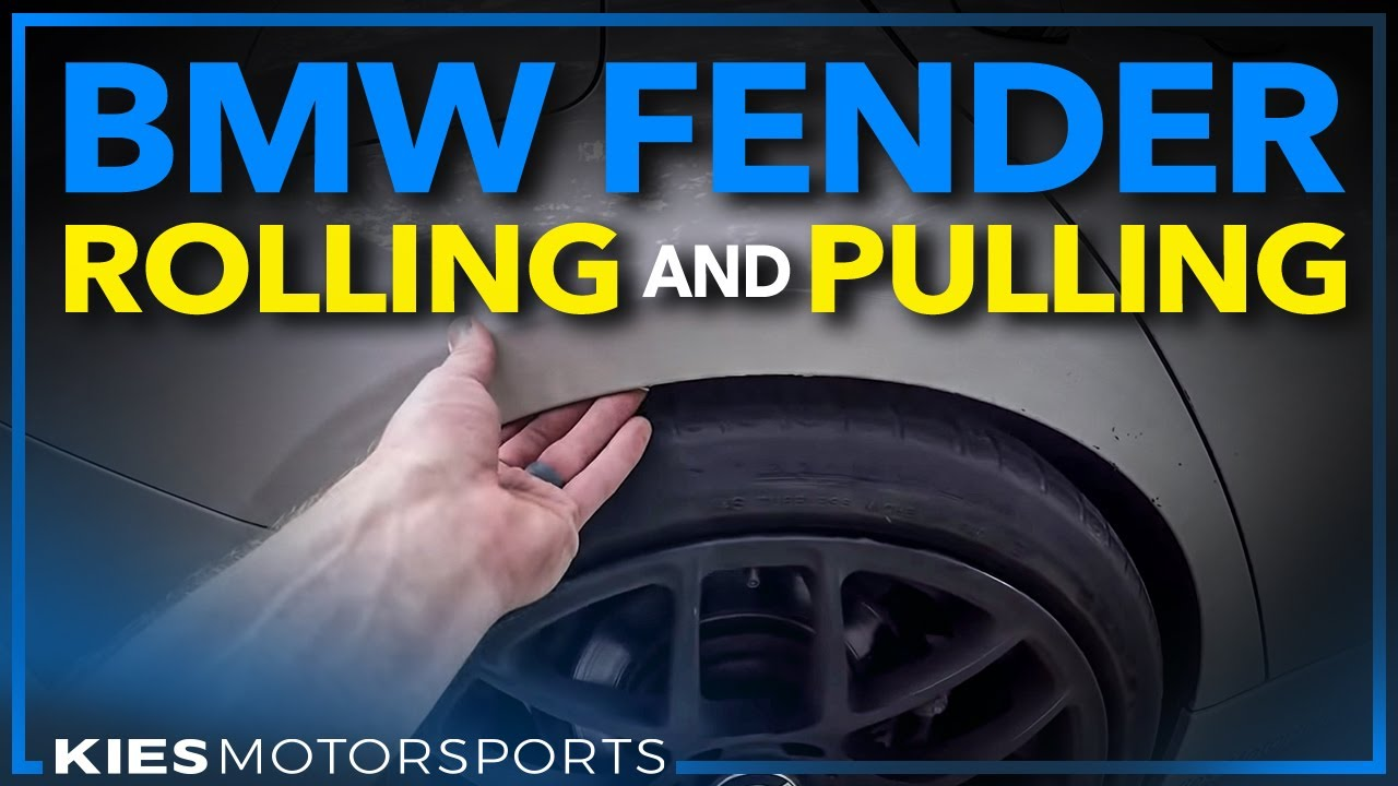 Bmw F30 328i Fender Rolling And Pulling Tips With An