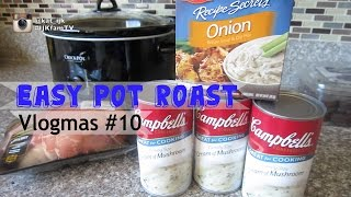 Easy Pot Roast - Vlogmas #10 Cook With Kat #6