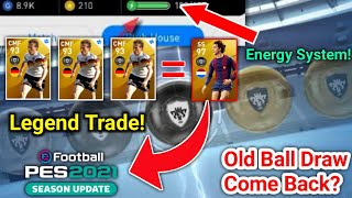 Legend Trade! Old Box draw And Energy System ! Efootball Pes 2020 Mobile | Pes 2021 | Team Infinity