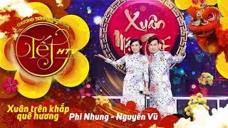 [Audio] Xuân Trên Khắp Quê Hương - Phi Nhung, Nguyên Vũ   Tết HTV (Official) thumbnail