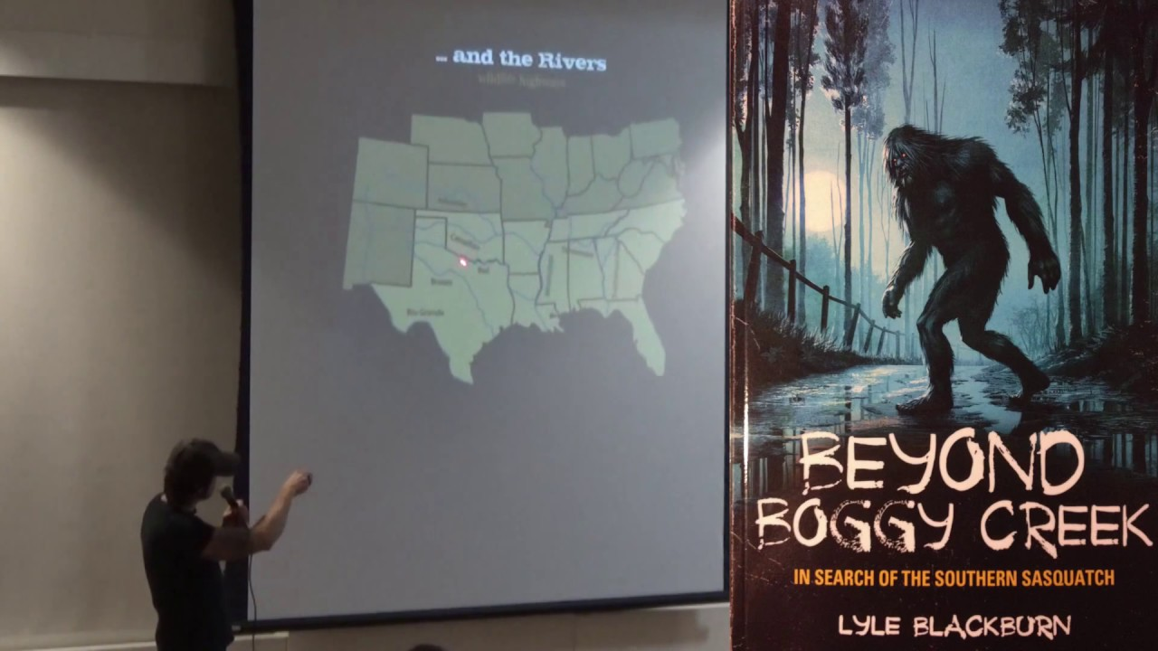 Lyle Blackburn: In Search of the Southern Sasquatch - Beyond Boggy Creek