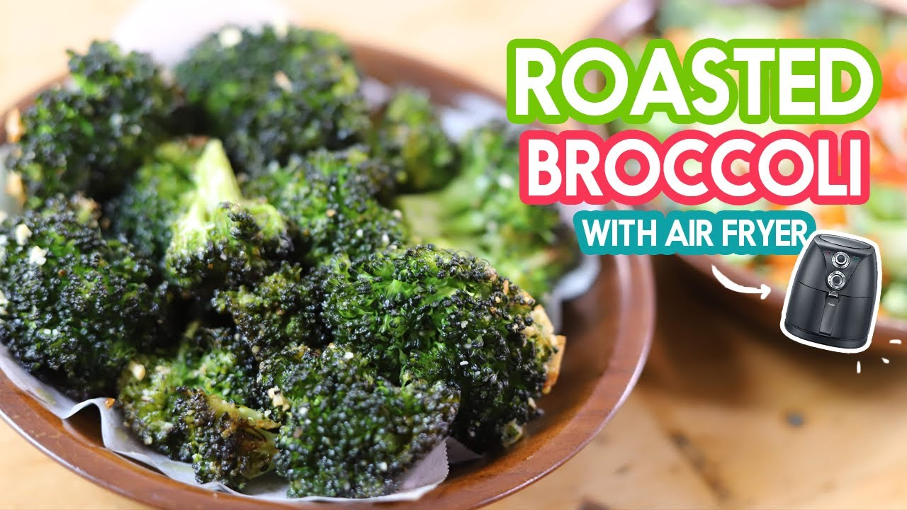Roasted Broccoli with Air Fryer
