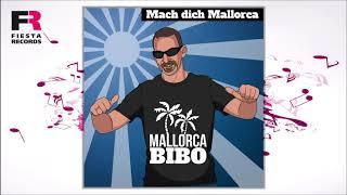 Mallorca Bibo  Mach Dich Mallorca (Hörprobe)