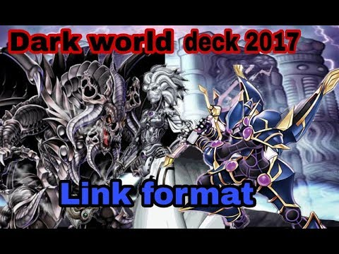 Dark world deck 2017 (Link format)
