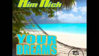 KIM HICK - Your Dreams - Maskerlight rmx **AUDIO PREVIEW**