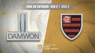 Mundial 2019: Fase de Entrada - Dia 2 | DAMWON Gaming x Flamengo eSports (Jogo 3)