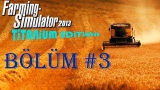 FS 2013 Titanium Edition Multiplayer Bölüm #3 Multiplayer Nasıl Oynanır
