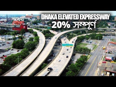 Dhaka Elevated Expressway to be Completed
