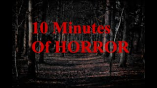 10 Minutes of Creepy/Scary Horror Background Sounds and Music