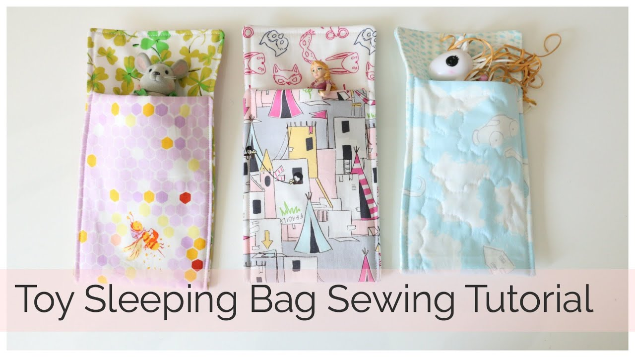 How to Sew a Toy Sleeping Bag - YouTube