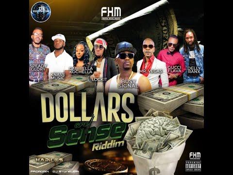 Dollars and Sense Riddim  (Mix-Aug 2021) Foota Hype Music / Busy Signal, Mr. Vegas, Delly Ranx.