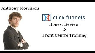 Anthony Morrison Clickfunnels review. Clickfunnels free training