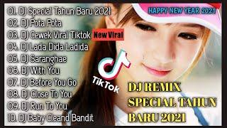 DJ TERBARU 2020 - DJ TIKTOK 2020 - DJ VIRAL TERBARU 2020 - DJ SPECIAL TAHUN BARU 2021