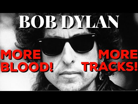 "New Bob Dylan ""More Blood More Tracks"" Bootleg Series Skimps Fans On Single Disc Mp3"