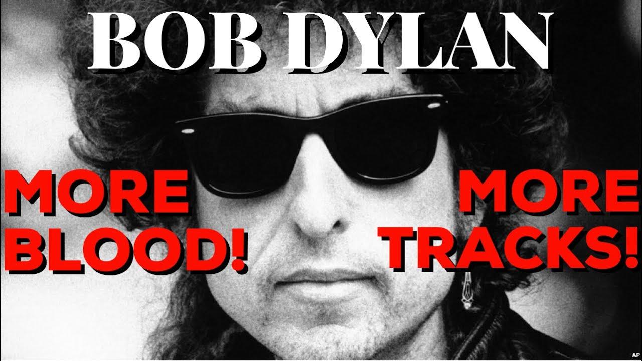 new bob dylan more blood more tracks bootleg series skimps fans on single disc youtube. Black Bedroom Furniture Sets. Home Design Ideas