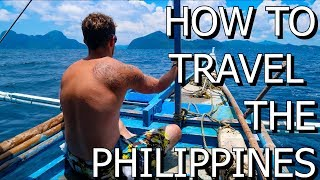 HOW TO TRAVEL THE PHILIPPINES - TRAVEL GUIDE, TIPS AND TRICKS, EVERYTHING YOU NEED TO KNOW