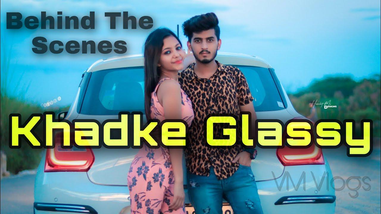 Download Making Of Khadke Glassy | Behind The Scenes | Yo Yo Honey Singh || Ft. Mehak Gupta | Vishu Setia