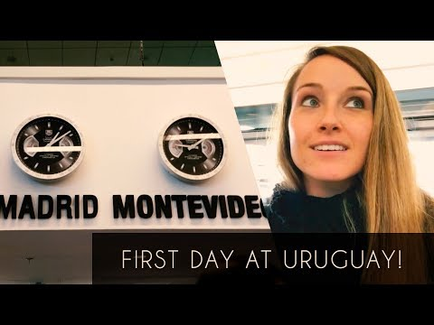 FIRST DAY IN URUGUAY!