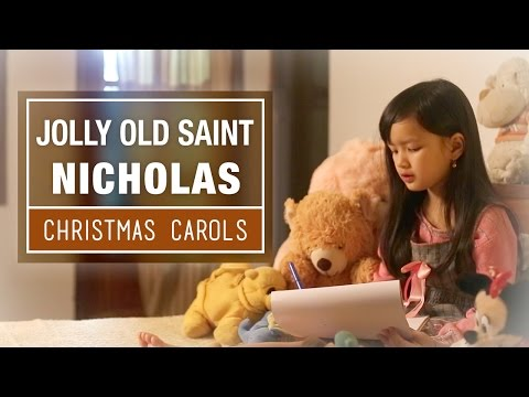 Jolly Old Saint Nicholas -  The Ultimate Christmas Collection - Best Christmas Songs & Carols