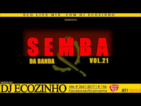 Semba Da Banda Vol.21 - Eco Live Mix Com Dj Ecozinho