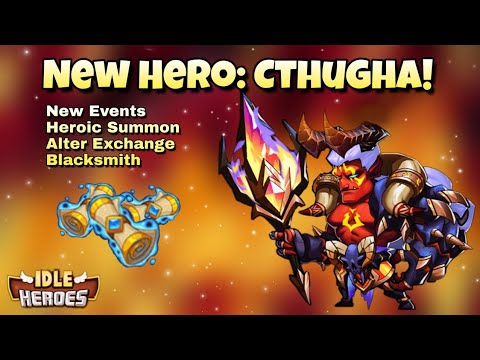 Idle Heroes (O) - New Hero: Cthugha! - New Events