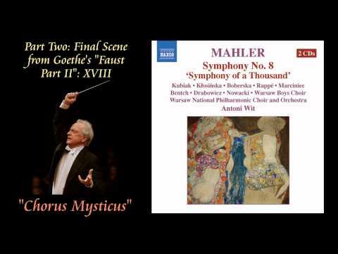 """Mahler No. 8, Antoni Wit, Finale, """"Chorus Mysticus"""", 2005"""